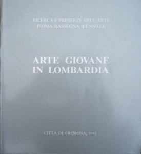 1991 Catalogo _Arte giovane in Lombardia_ Cremona (tapa)