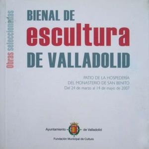 """2007 Catalogo """"Bienal de Escultura de Valladolid"""" Valladolid (tapa)"""
